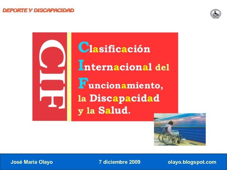 DEPORTE Y DISCAPACIDAD                              Clasificación                          Internacional del              ...