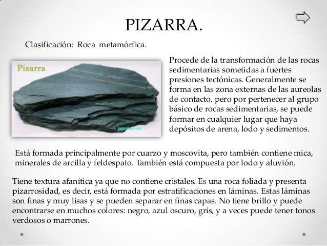 Clasificaci n y caracter sticas de las rocas for Pizarra roca
