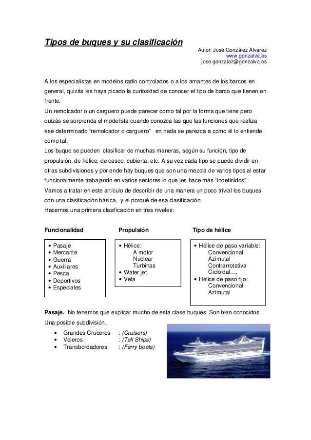 Tipos de buques y su clasificación Autor: José González Álvarez www.gonzalva.es jose.gonzalez@gonzalva.es A los especialis...
