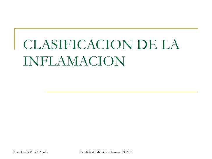 CLASIFICACION DE LA INFLAMACION