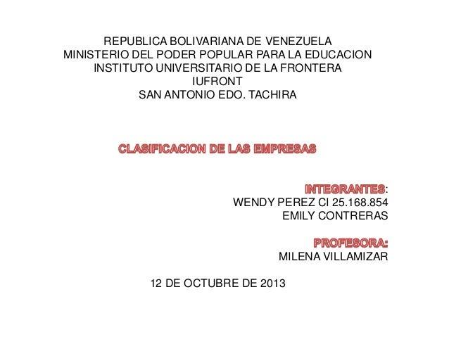 REPUBLICA BOLIVARIANA DE VENEZUELA MINISTERIO DEL PODER POPULAR PARA LA EDUCACION INSTITUTO UNIVERSITARIO DE LA FRONTERA I...