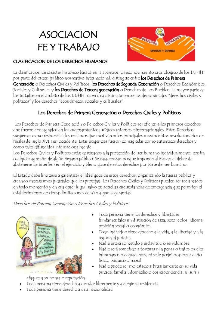 ASOCIACION              FE Y TRABAJO CLASIFICACION DE LOS DERECHOS HUMANOS  La clasificación de carácter histórico basada ...