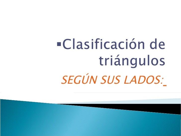 Clasificacion de triángulos