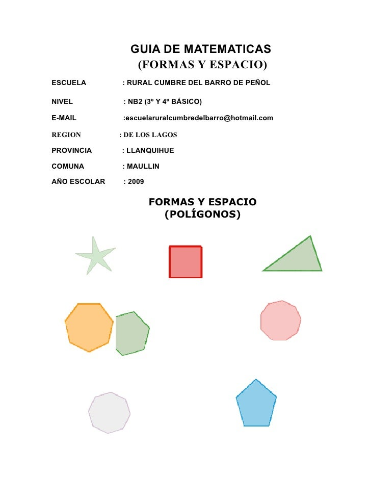 GUIA DE MATEMATICAS                  (FORMAS Y ESPACIO)ESCUELA       : RURAL CUMBRE DEL BARRO DE PEÑOLNIVEL          : NB2...