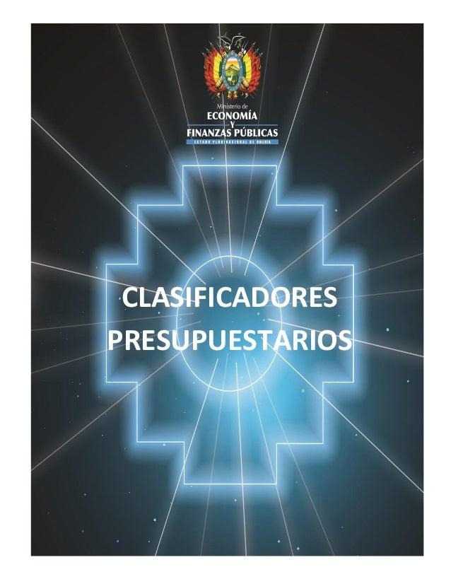 MINISTERIO DE ECONOMÍA Y FINANZAS PÚBLICAS VICEMINISTERIO DE PRESUPUESTO Y CONTABILIDAD FISCAL 2015 CLASIFICADORES PRESUPU...