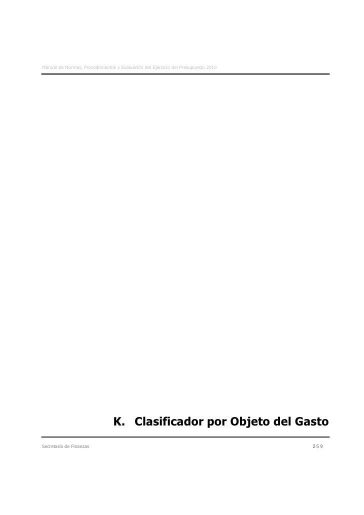 Manual de Normas, Procedimientos y Evaluación del Ejercicio del Presupuesto 2010                                     K. Cl...