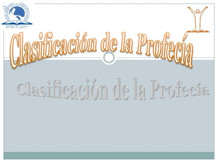 Clasificación de la Profecía<br />Clasificación de la Profecía<br />