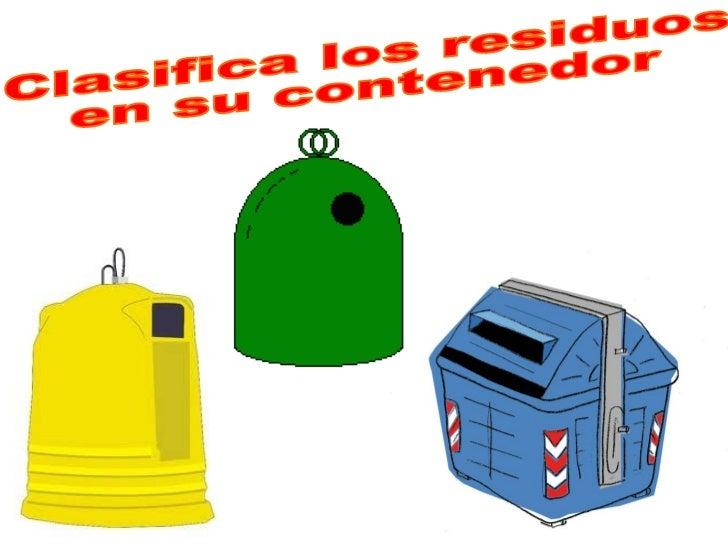 Juego para clasificar residuos - Contenedores de reciclar ...