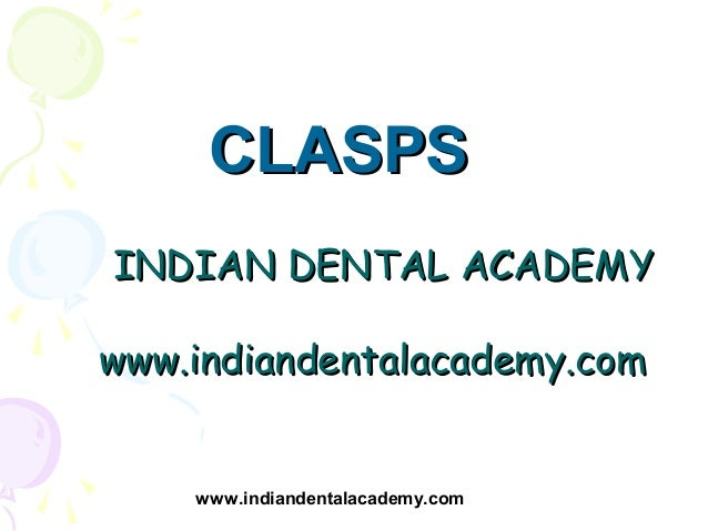 Clasps in orthodontics /certified fixed orthodontic courses by Indian dental academy