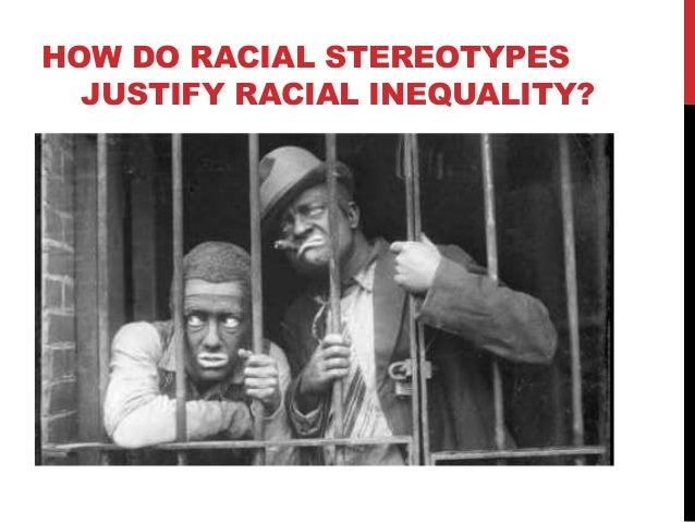 racism and stereotyping in america When america's first black president feels compelled to use part of his state of the union address midway through his second term in office to talk about the state of the dialogue between blacks and whites in america, it means we haven't reached a point where we can talk about the issue of inherent racial bias in the criminal justice system, in educational settings and in workplace hiring.