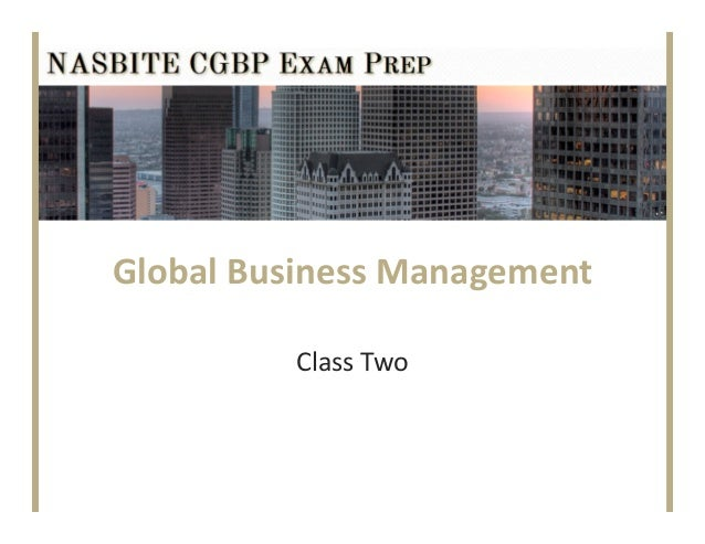 Global Business ManagementClass Two