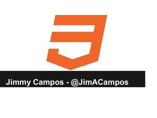 Jimmy Campos - @JimACampos