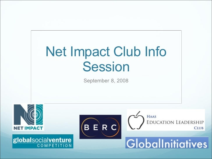 Net Impact Club Info Session September 8, 2008