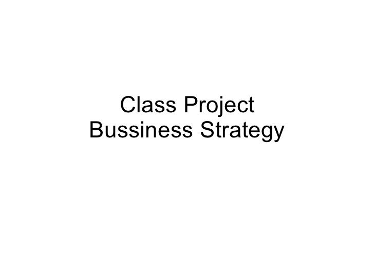Class Project Bussiness Strategy