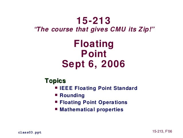 """15-213       """"The course that gives CMU its Zip!""""                      Floating                       Point               ..."""