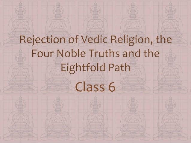 four noble truths & 8fold path
