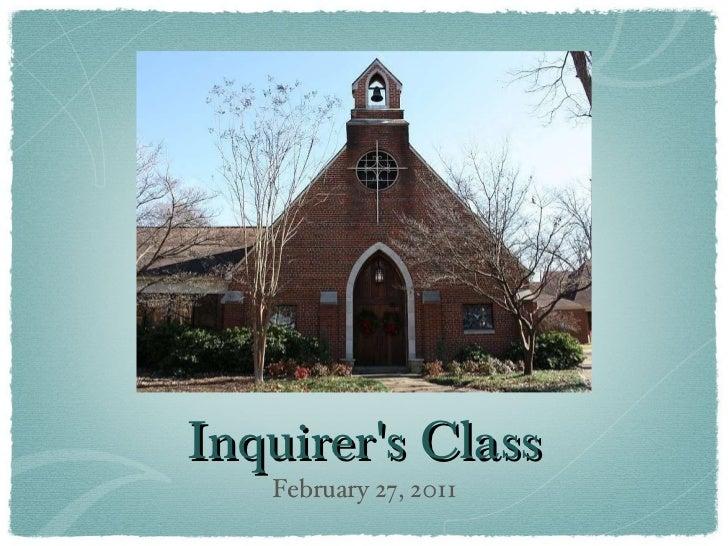 Inquirer's Class <ul><li>February 27, 2011 </li></ul>