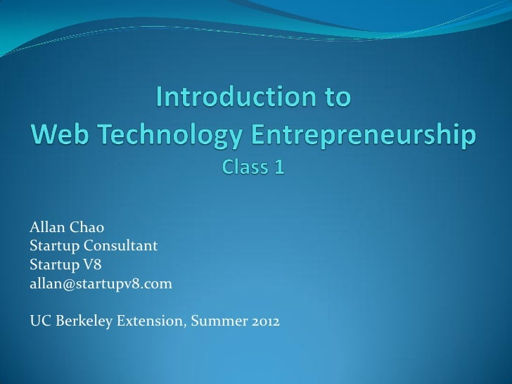 Class 1: Introduction to web technology entrepreneurship
