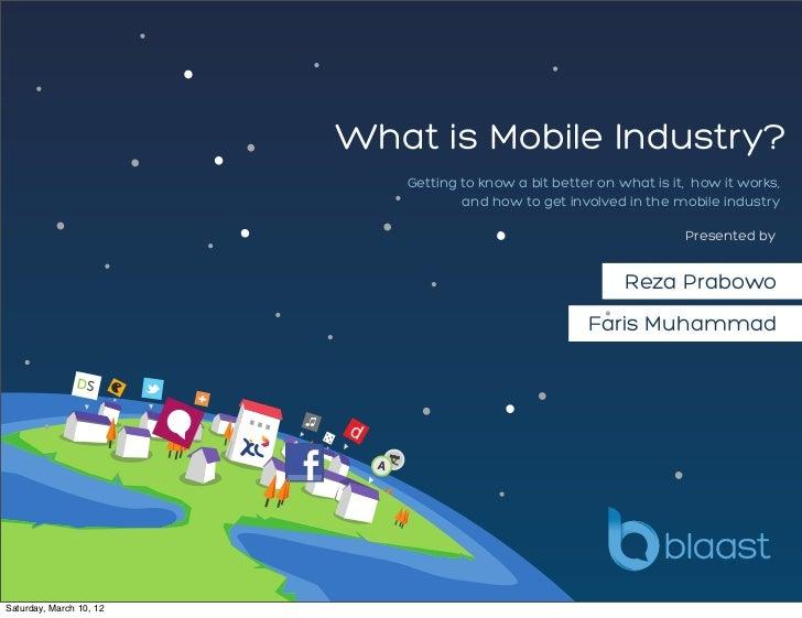 BlaastClass #1: What is mobile industry