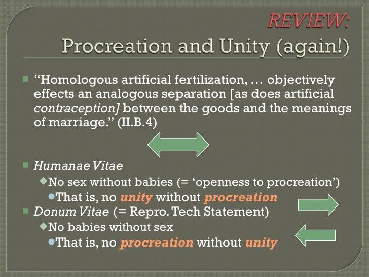 "<ul><li>"" Homologous artificial fertilization, … objectively effects an analogous separation [as does artificial  contrace..."
