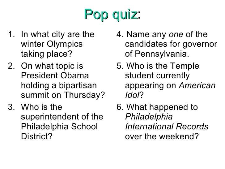 Pop quiz : <ul><li>In what city are the winter Olympics taking place? </li></ul><ul><li>On what topic is President Obama h...