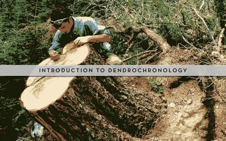 Class 1, introduction to dendrochronology