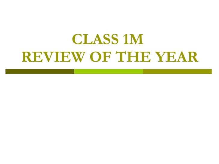 Class 1 m highlights
