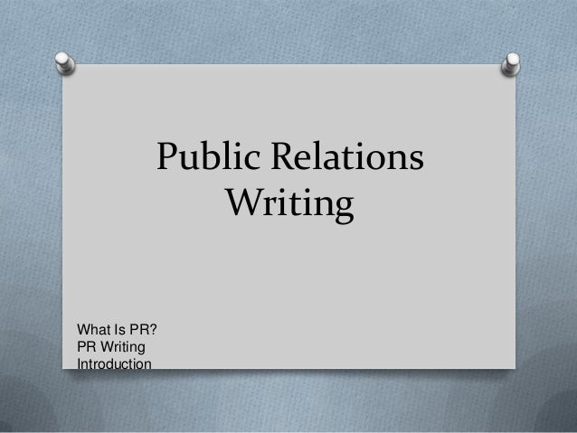 Public Relations Writing Introduction