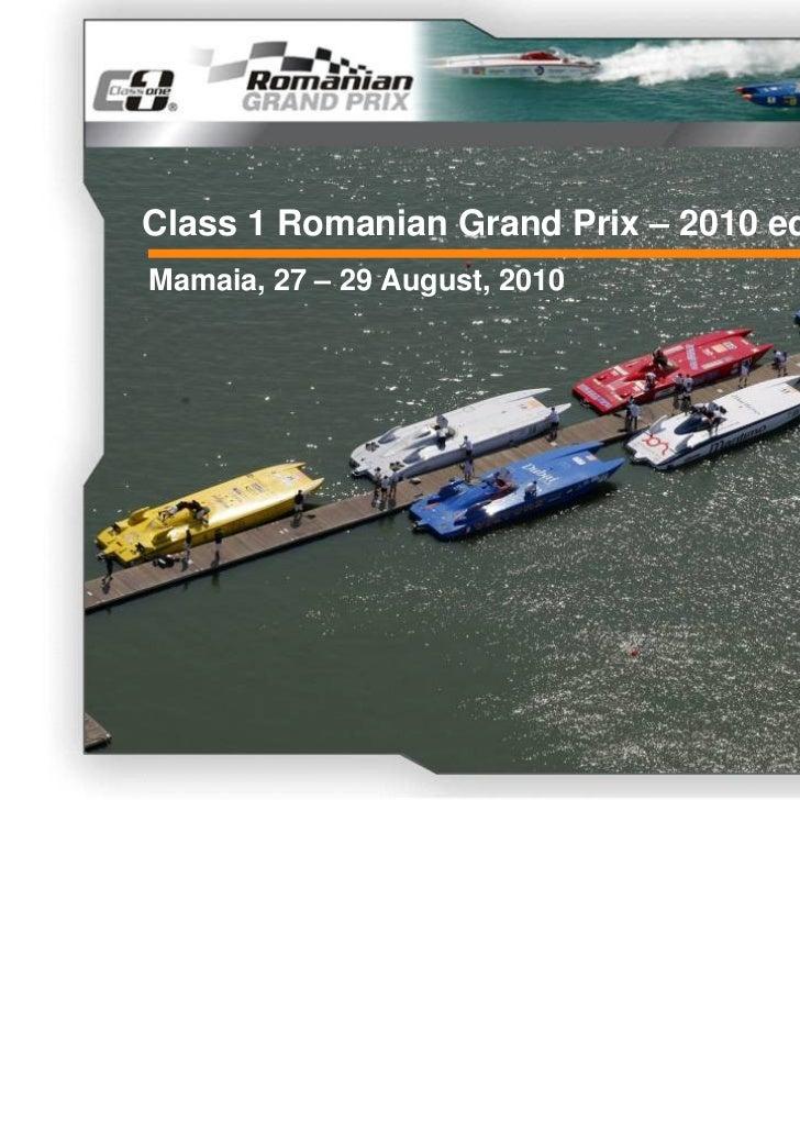Class One Romanian GP Presentation