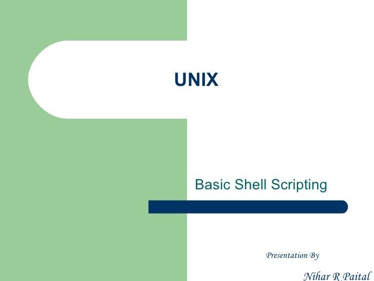 UNIX - Class1 - Basic Shell