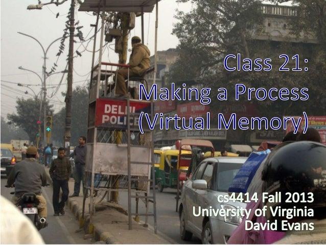 Virtual Memory (Making a Process)