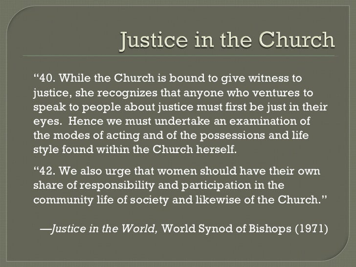 """"""" 40. While the Church is bound to give witness to justice, she recognizes that anyone who ventures to speak to people abo..."""