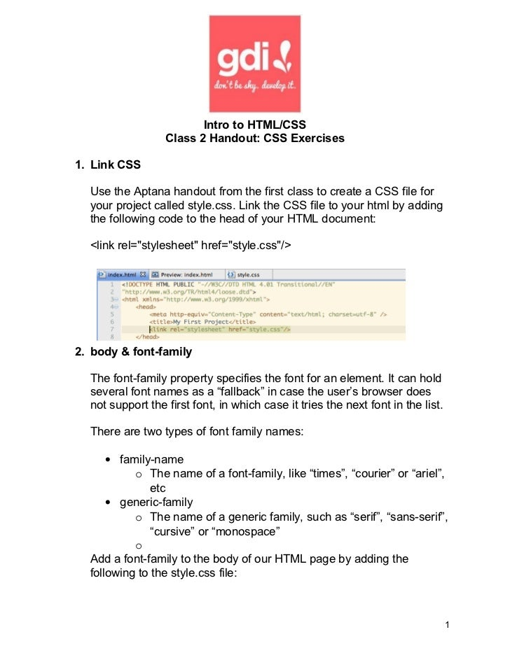 Intro to HTML/CSS                  Class 2 Handout: CSS Exercises1. Link CSS  Use the Aptana handout from the first class ...