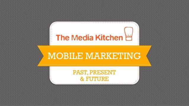 Mobile 101 Class 2: The Past, Present, and Future of Mobile