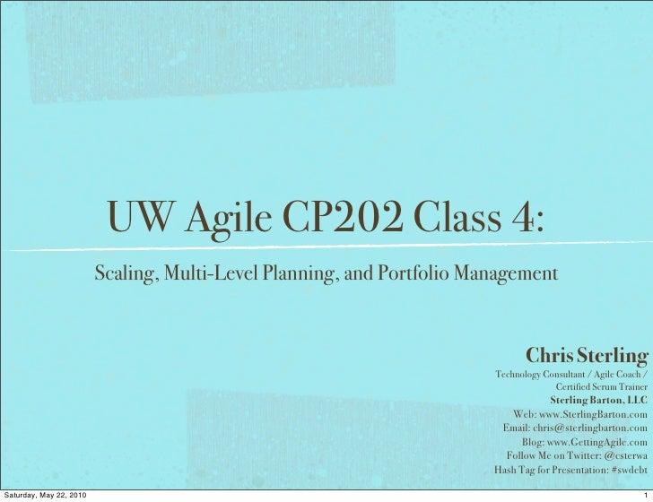 UW Agile CP202 Adv Topics Class 4 Scaling Multi-Level Planning Portfolio Management