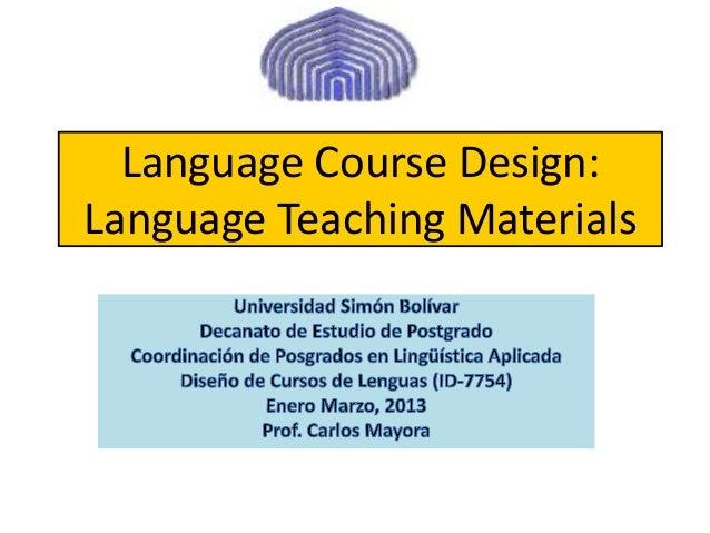 Language Course Design:Language Teaching Materials