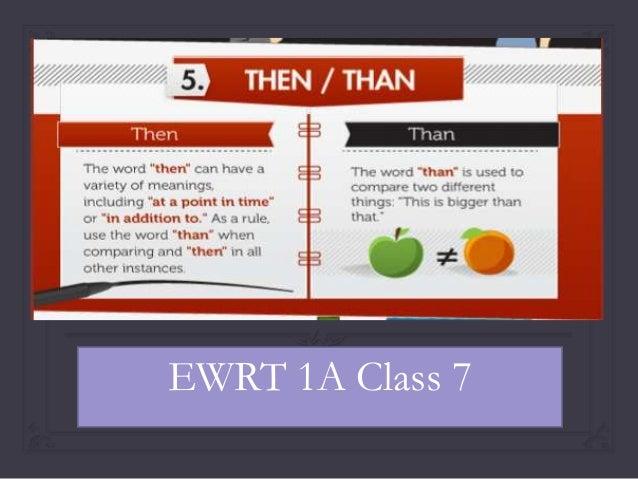 EWRT 1A Class 7