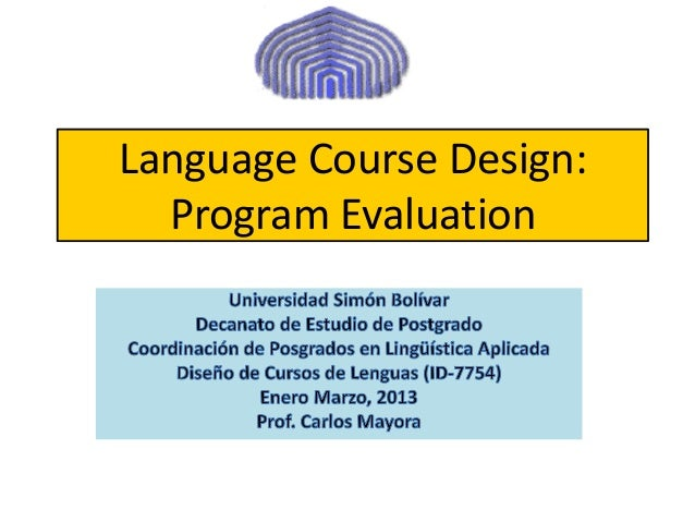 Language Course Design: Program Evaluation