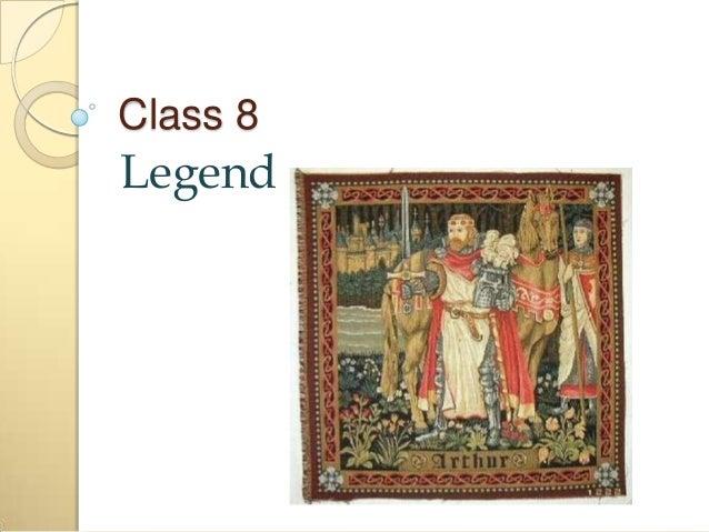 Class 8  Legend
