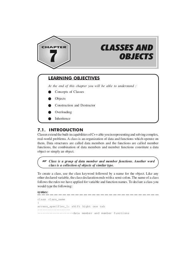 7.1. INTRODUCTION Classesextendthebuilt-incapabilitiesofC++ableyouinrepresentingandsolvingcomplex, real-world problems. A ...
