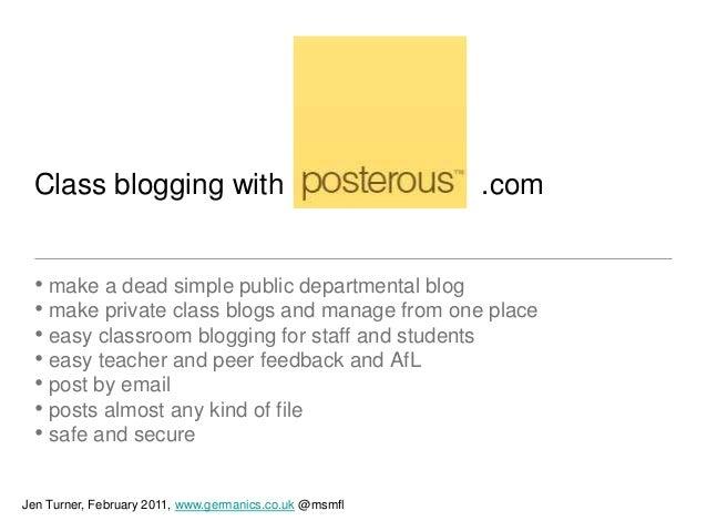 Class blogging with                                    .com • make a dead simple public departmental blog • make private c...