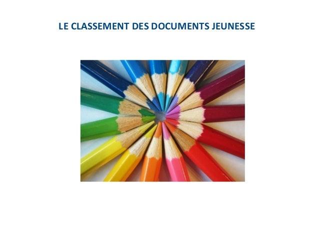 LE CLASSEMENT DES DOCUMENTS JEUNESSE