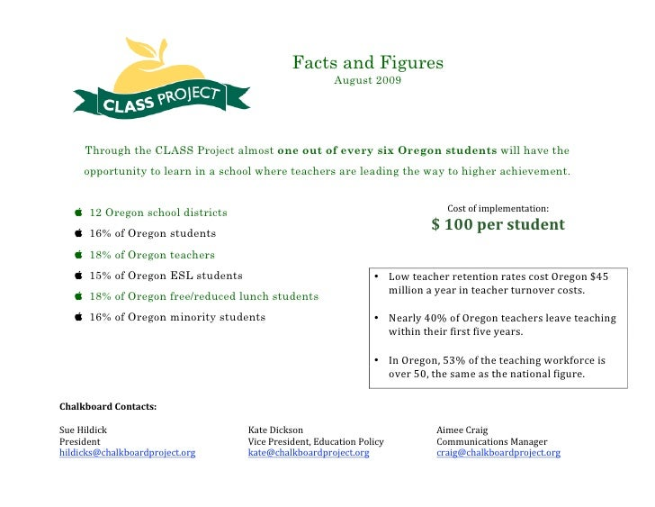 Facts and Figures                                                        August 2009          Through the CLASS Project al...