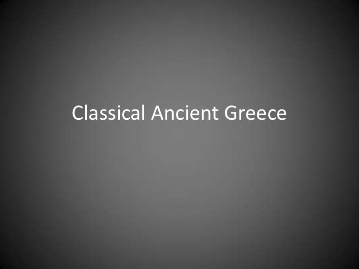 Classical Ancient Greece<br />