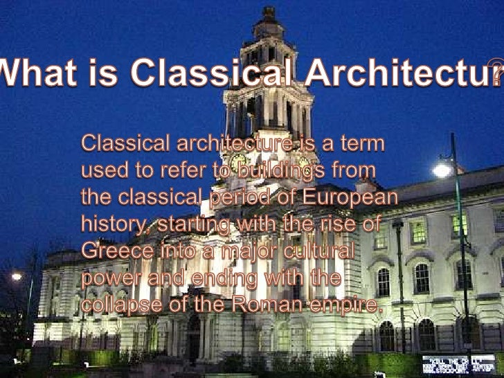 Classical architecture for Basic architectural styles