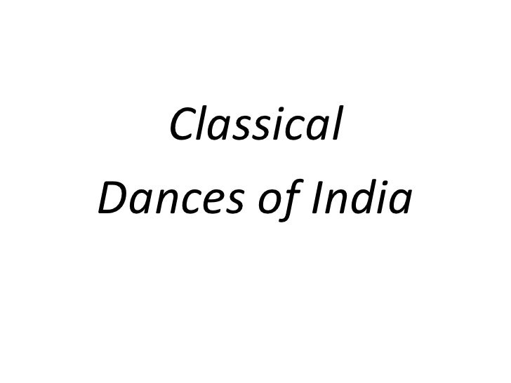 Classical dances of india   ppt