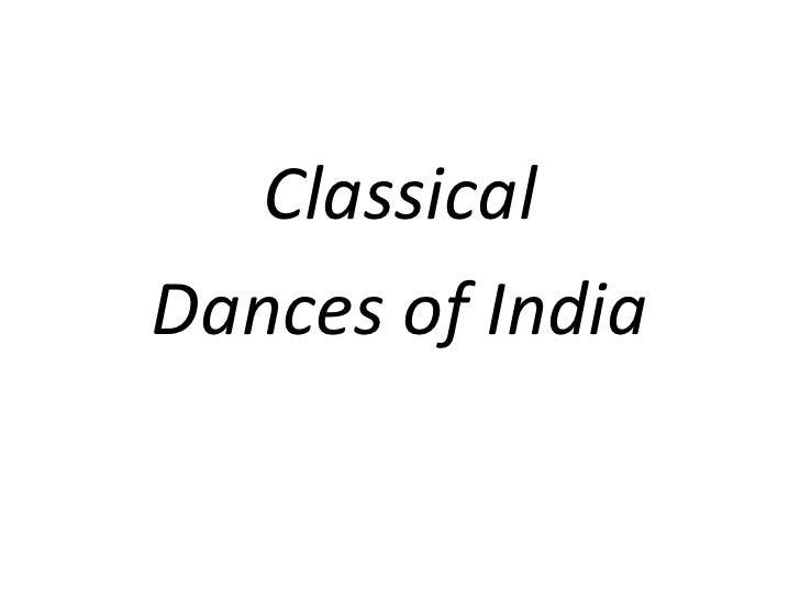 Classical dances of india   ppt