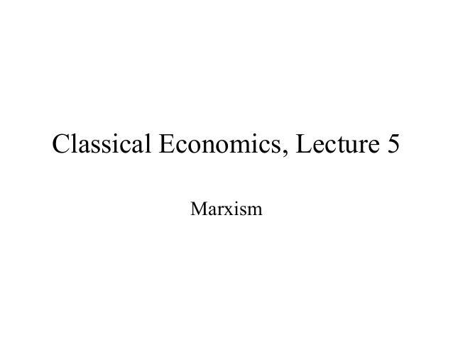 Classical Economics, Lecture 5 with David Gordon - Mises Academy