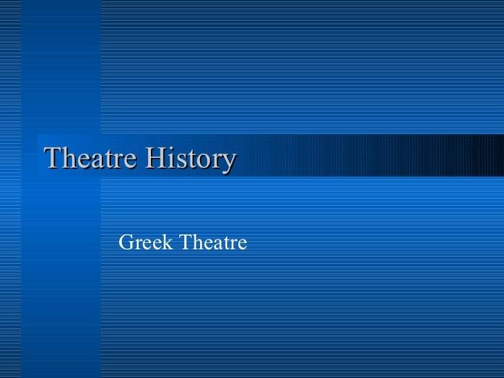 Theatre History Greek Theatre