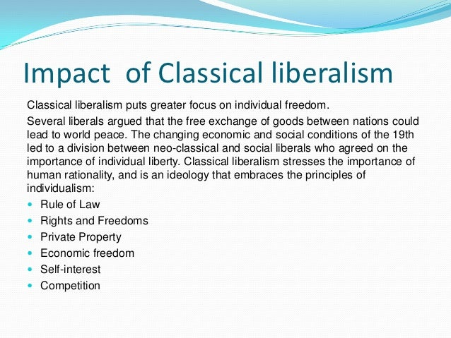 the classical liberalism essay Civil and political rights classical liberalism essay cultural liberalism democracy libertarianism the only classical liberalism essay complete copy in english of.